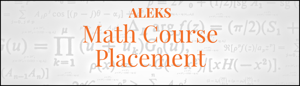 ALEKS - Math Placement and Learning Module