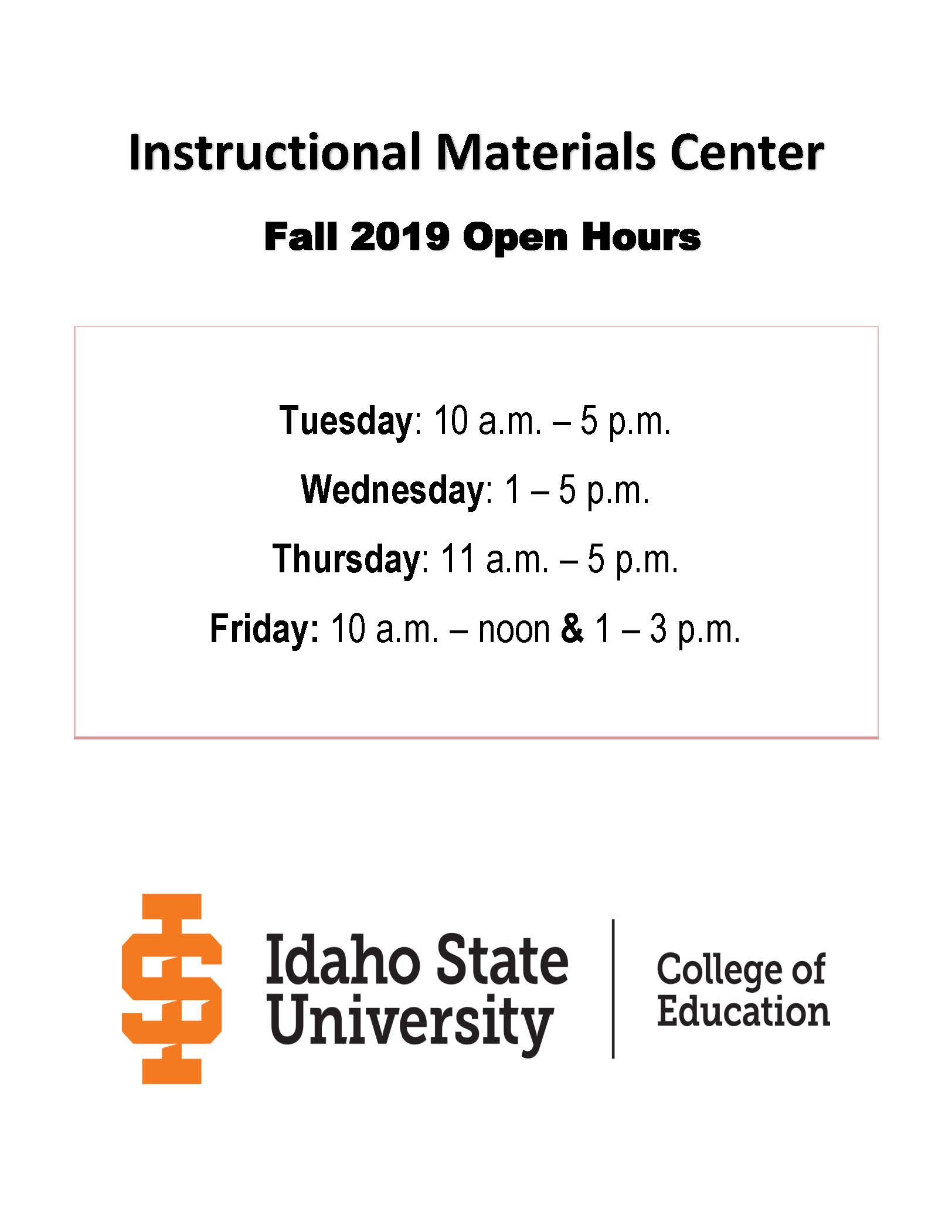 Instructional Materials Center hours for Fall 2019