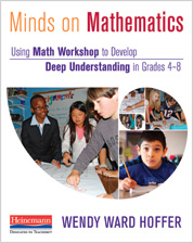 Minds on Mathematics Using Math Workshop to Develop Deep Understanding in Grades 4-8 Book