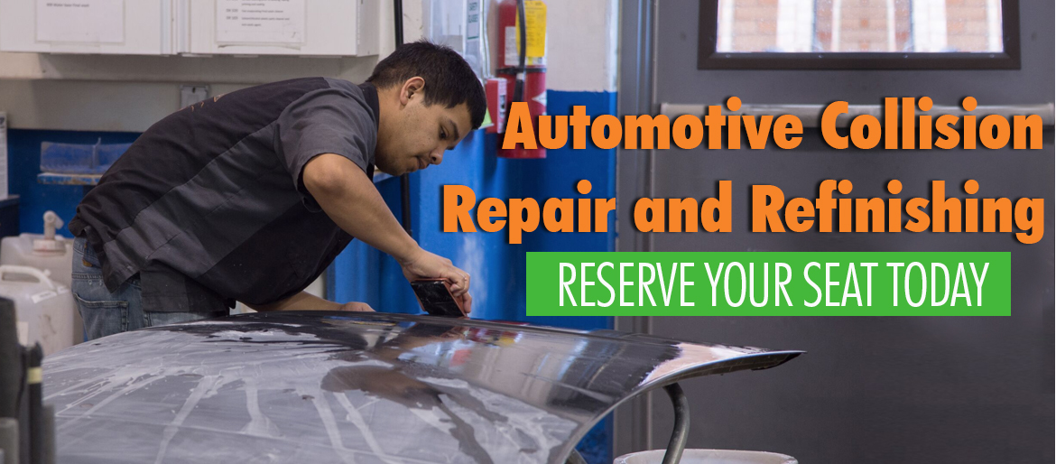 Automotive Collision Repair and Refinishing reserve your seat today.