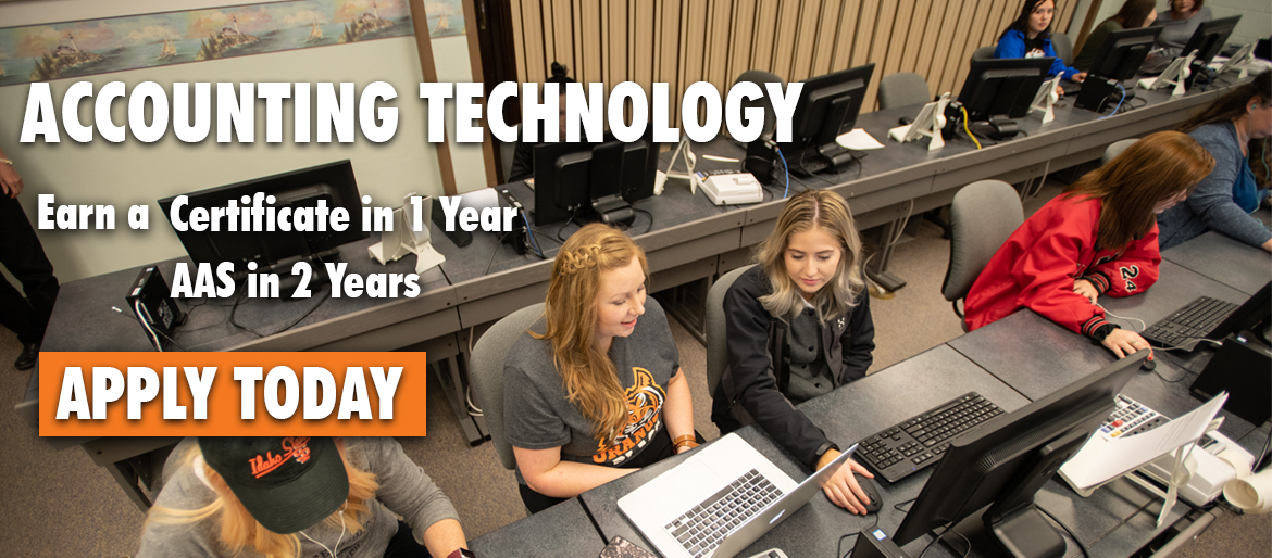 Accounting Technology earn a certificate in 1 year, or an Associate of Applied Science in 2.  Apply Today.