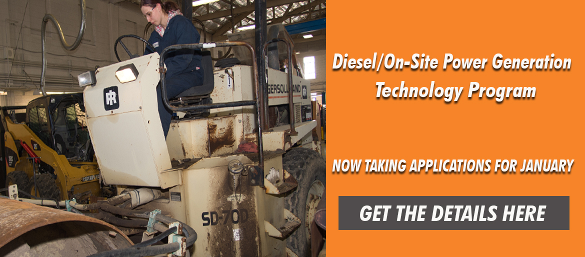 Diesel / On-Site Power Generation Technology program Now taking Applications for January Get the Details Here