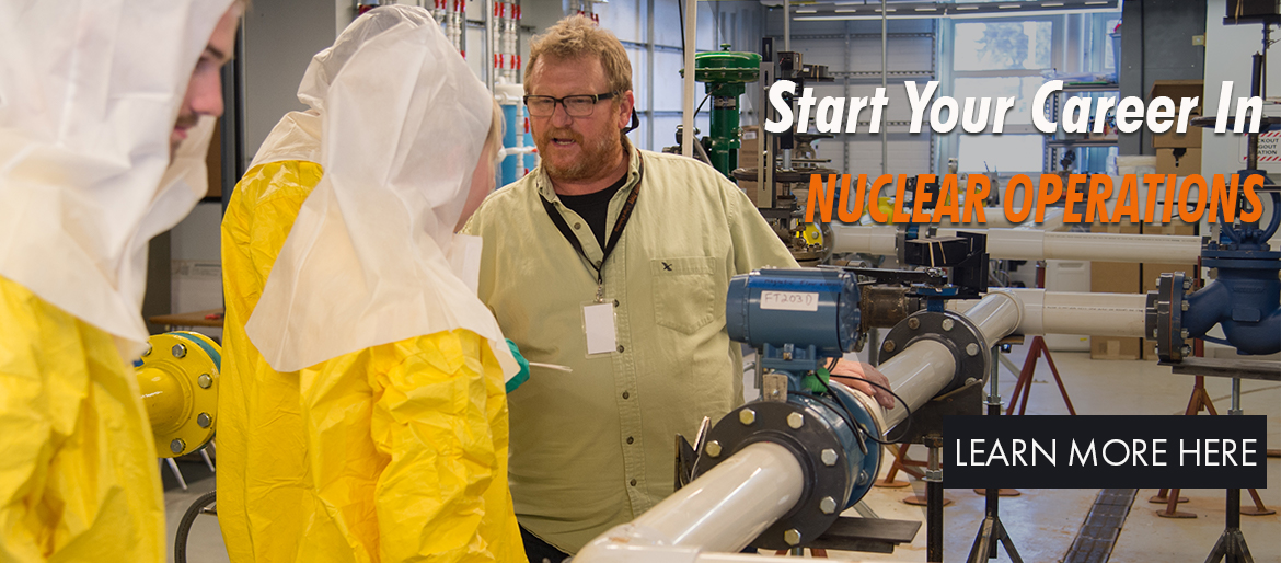 Start Your Career In Nuclear Operations Learn more HERE.