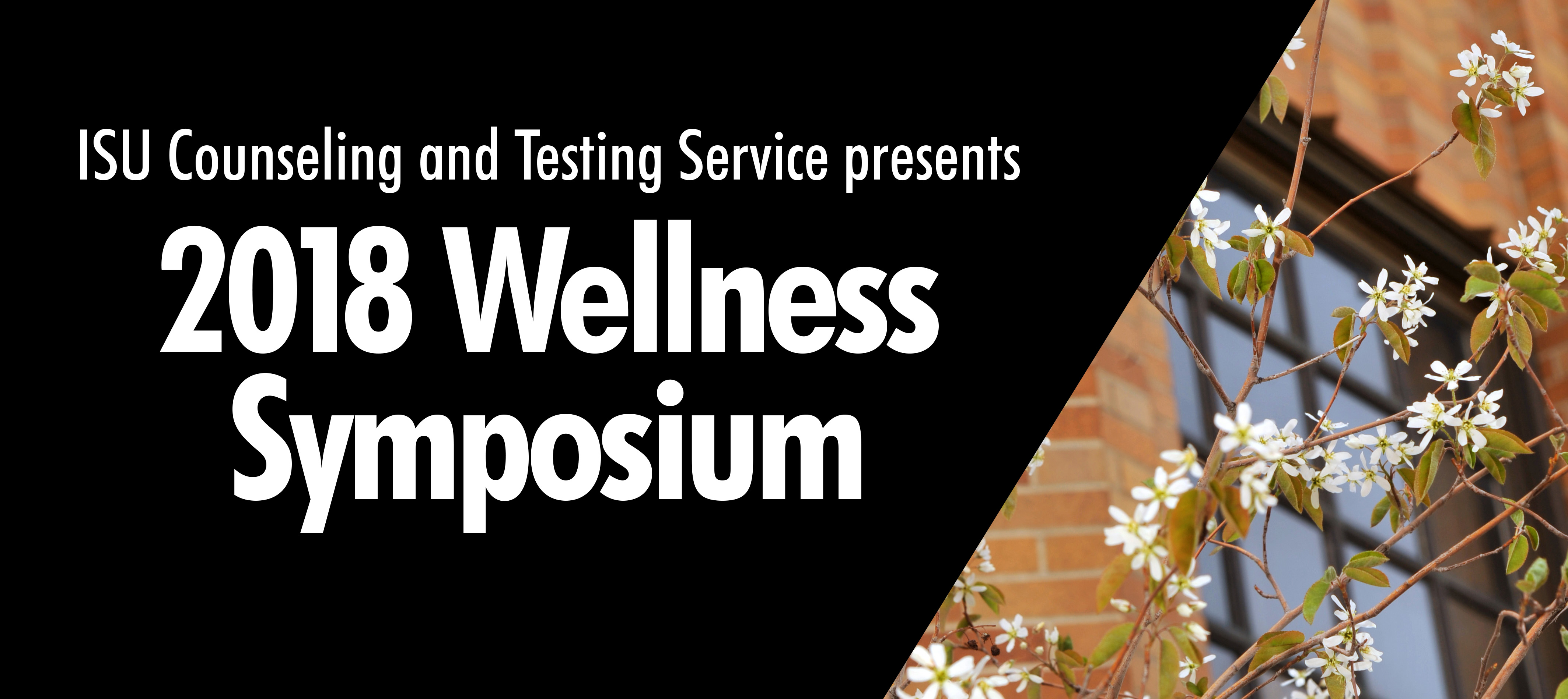Idaho State University Counseling and Testing Service presents Wellness Symposium 2018
