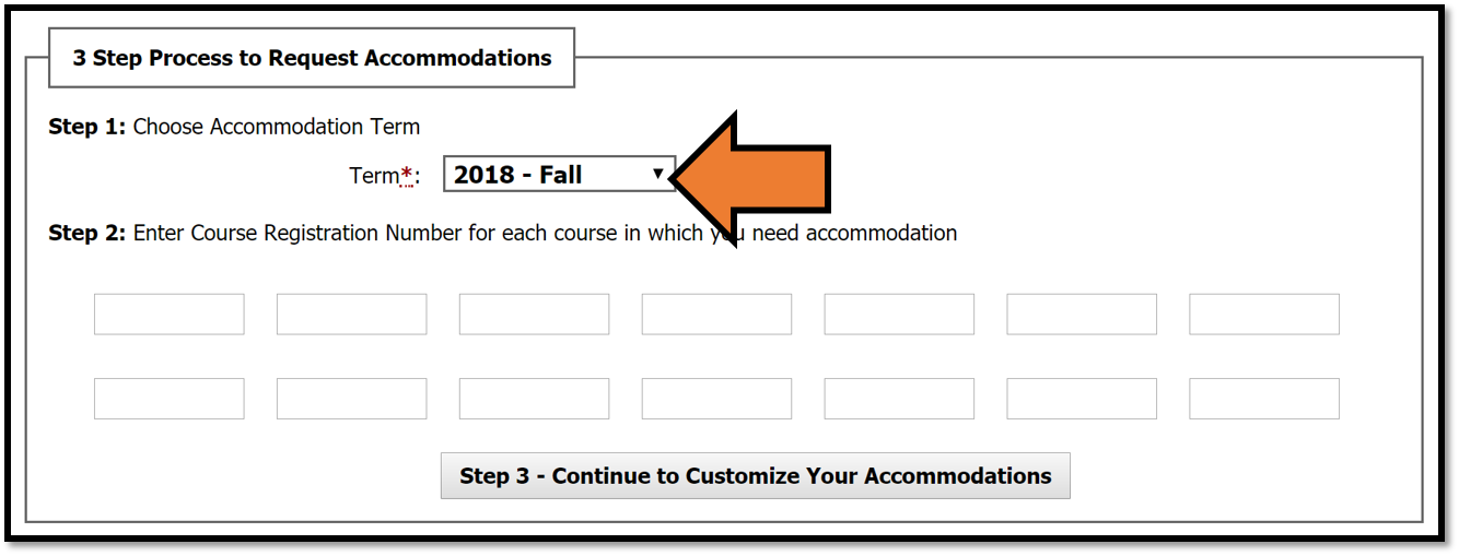 Scrolingl down to the 3 Step Process to Request Accommodations section, and select the correct accommodation term from the drop-down menu.