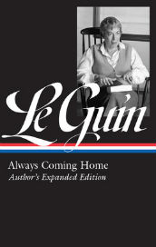 Book cover for Always Coming Home big author's name LeGuinn
