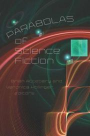 Parabolas of Science Fiction by Brian Attebery