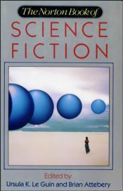 The Norton Book of Science Fiction by Brian Attebery