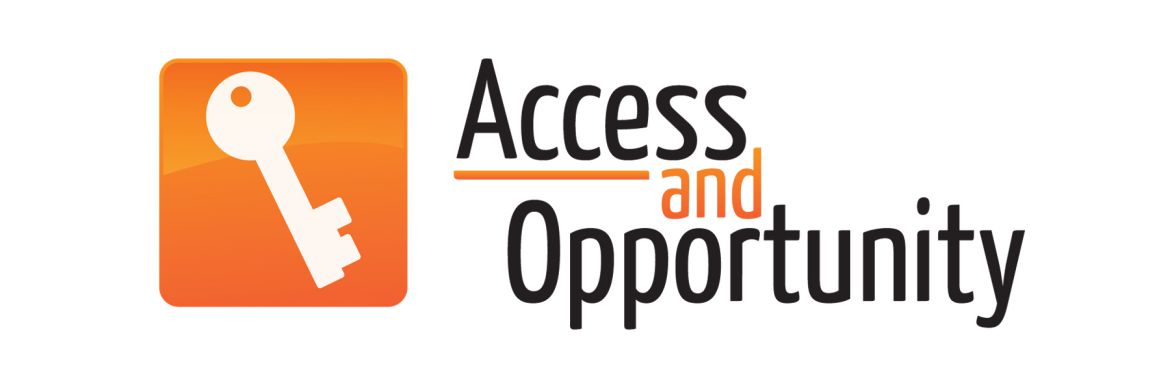 Access and opportunity