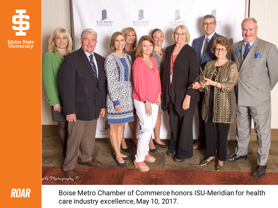 Boise Metro Chamber of Commerce honors ISU-Meridian for health care insdustry excellent, May 10, 2017