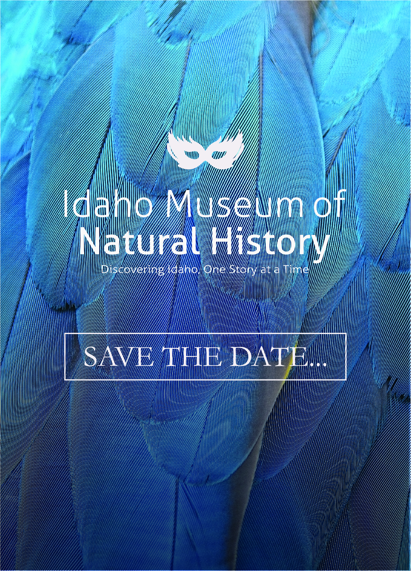 Idaho Museum of Natural History, Discovery Idaho One Story at a time, Save the Date