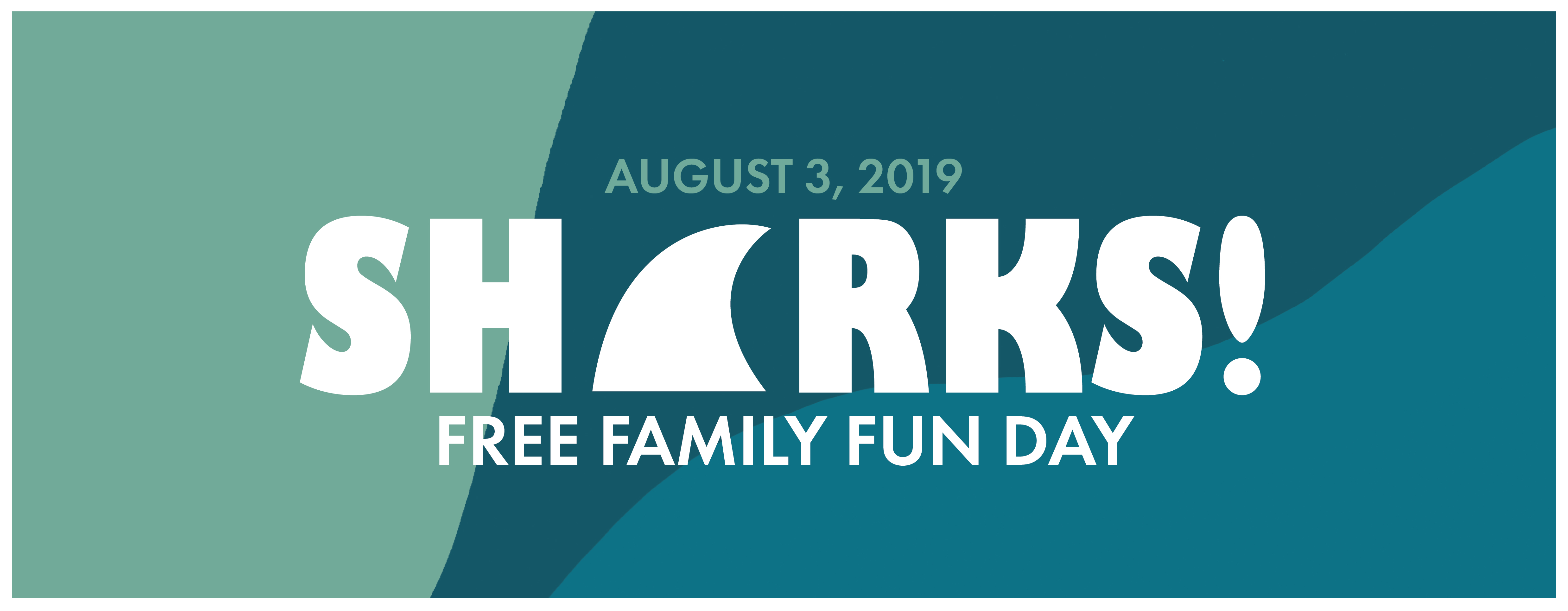 Sharks, Family Fun Day August 3, 2019