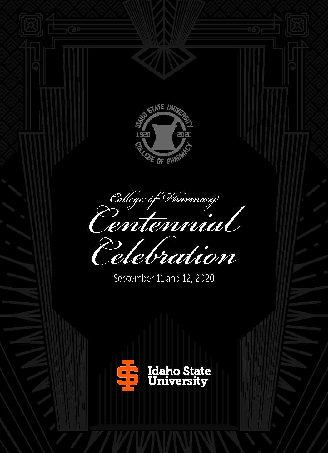 1920 to 2020, College of Pharmacy Centennial Celebration, September 11 & 12, 2020, Idaho State University