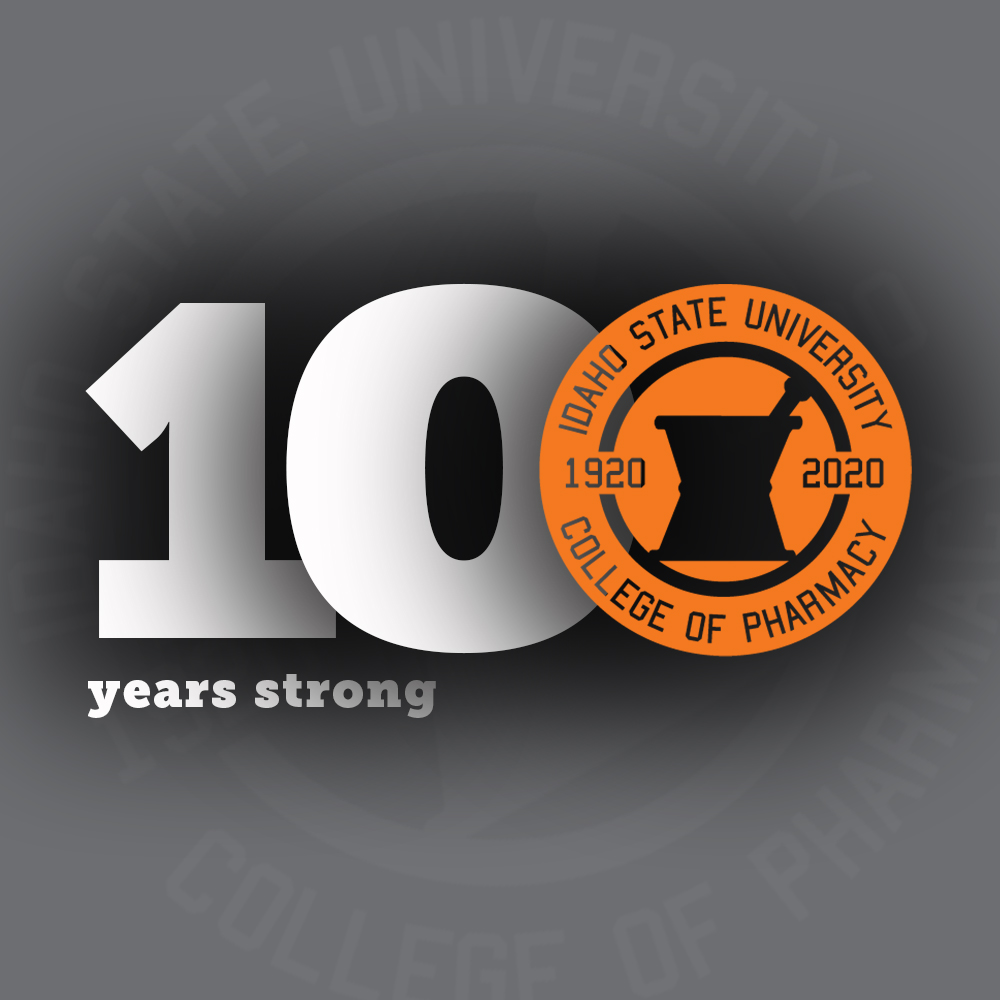 100 years strong: Idaho State University College of Pharmacy 1920-2020