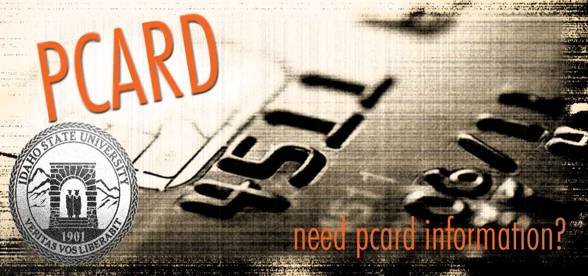Credit card picture with text: Pcard, need pcard information?