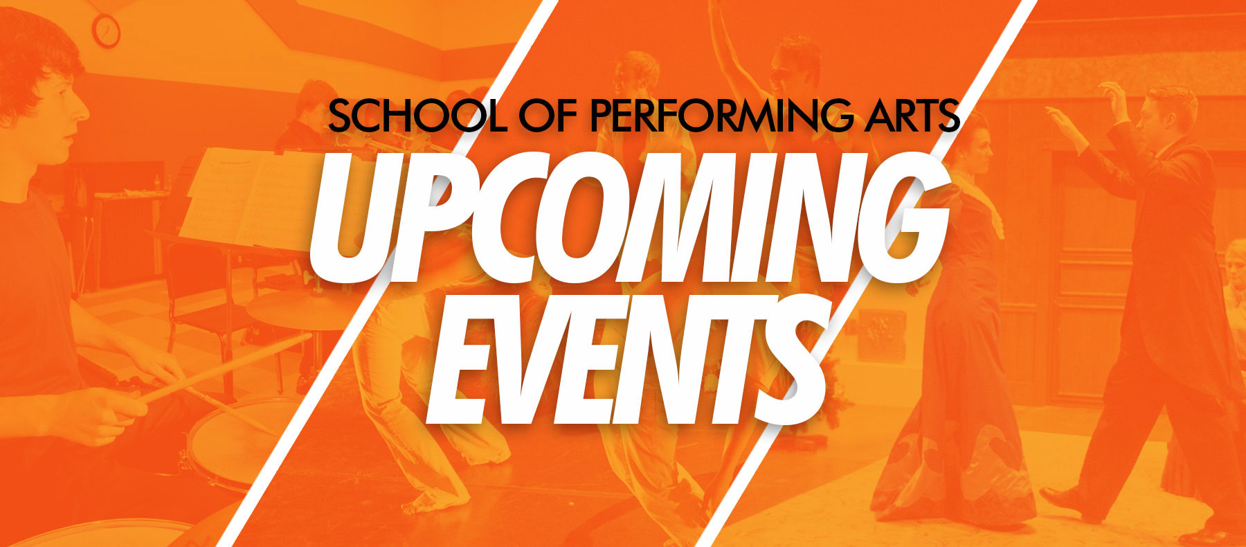 school of performing arts upcoming events