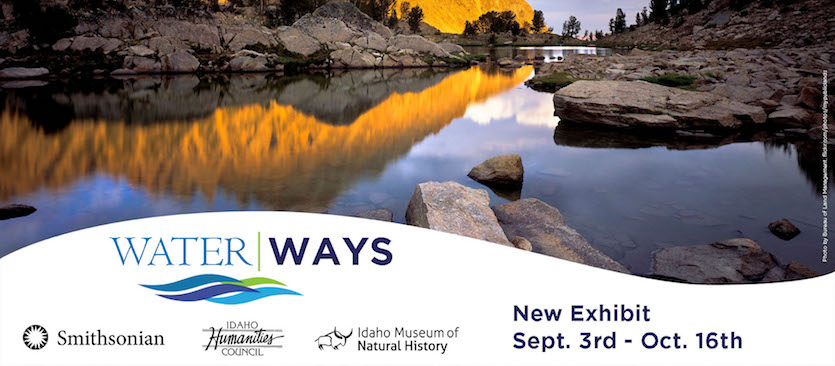 "Idaho Museum of Natural History to host ""Water/Ways"" exhibit Sept. 3 - Oct. 16"