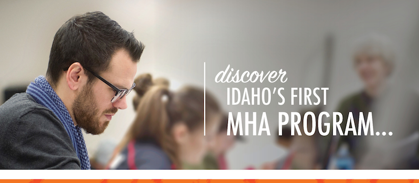 Idaho State University College of Business opens applications for Idaho's first Master of Healthcare Administration  program launching fall 2018