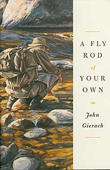 Image of book cover of A Fly Rod of Your Own