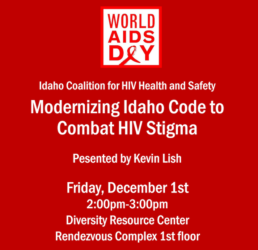 ISU Diversity Resource Center to recognize World Aids Day 2017, speaker to address Idaho Code 39-608