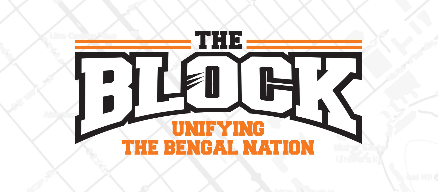 The Block - Unifying the Bengal Nation
