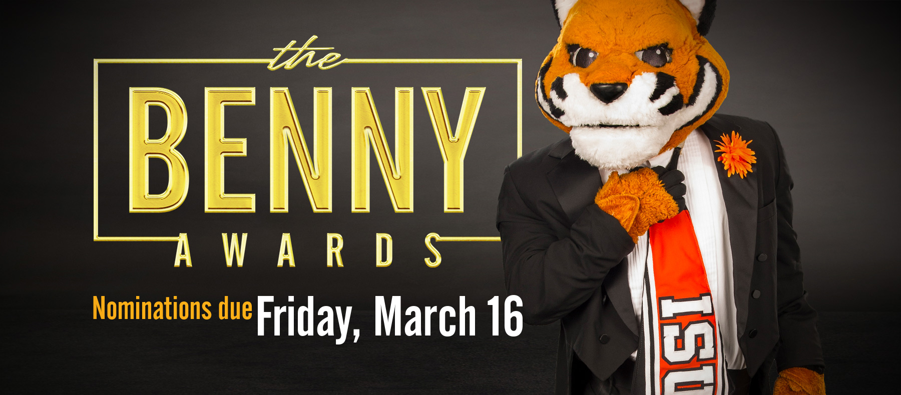 The Benny Awards Nominations due Friday, March 16