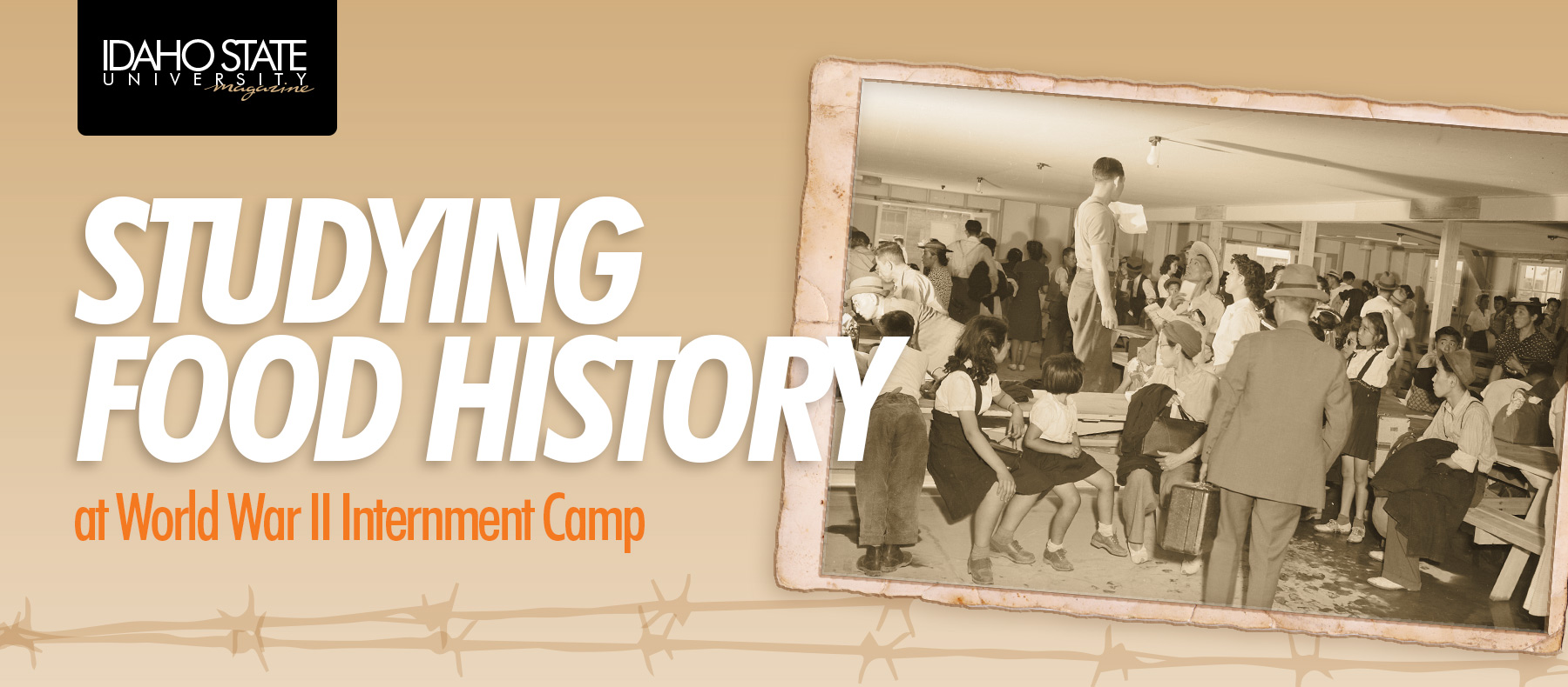 Studying food history at World War II internment camp