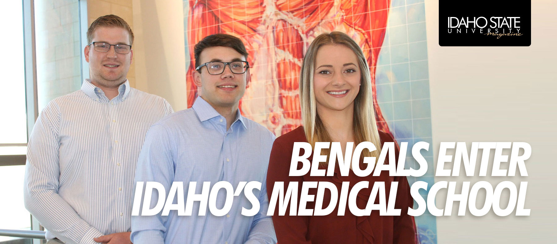 Bengals enter Idaho's medical school