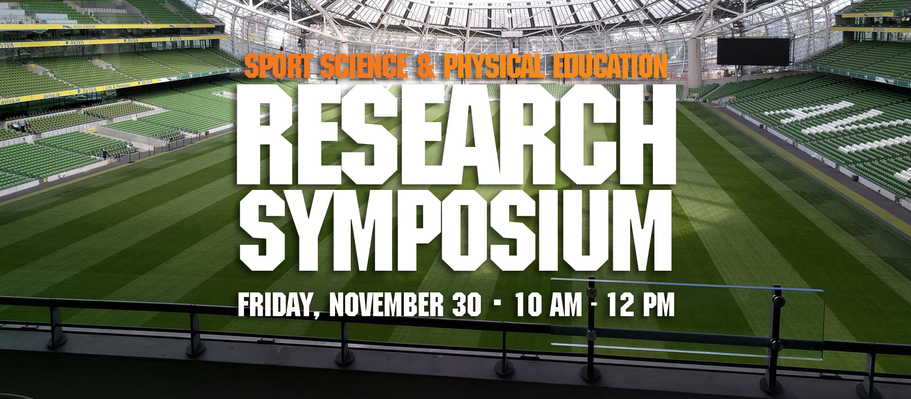 Sport Science and Physical Education Research Symposium Friday, November 30 10 a.m. - 12 p.m.