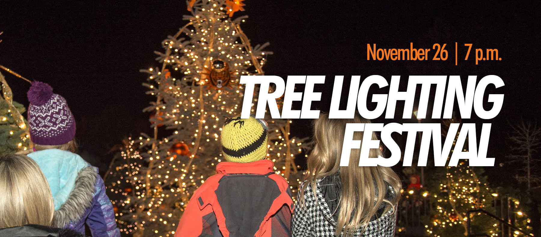 Nov. 26 | 7 p.m. Tree Lighting Festival