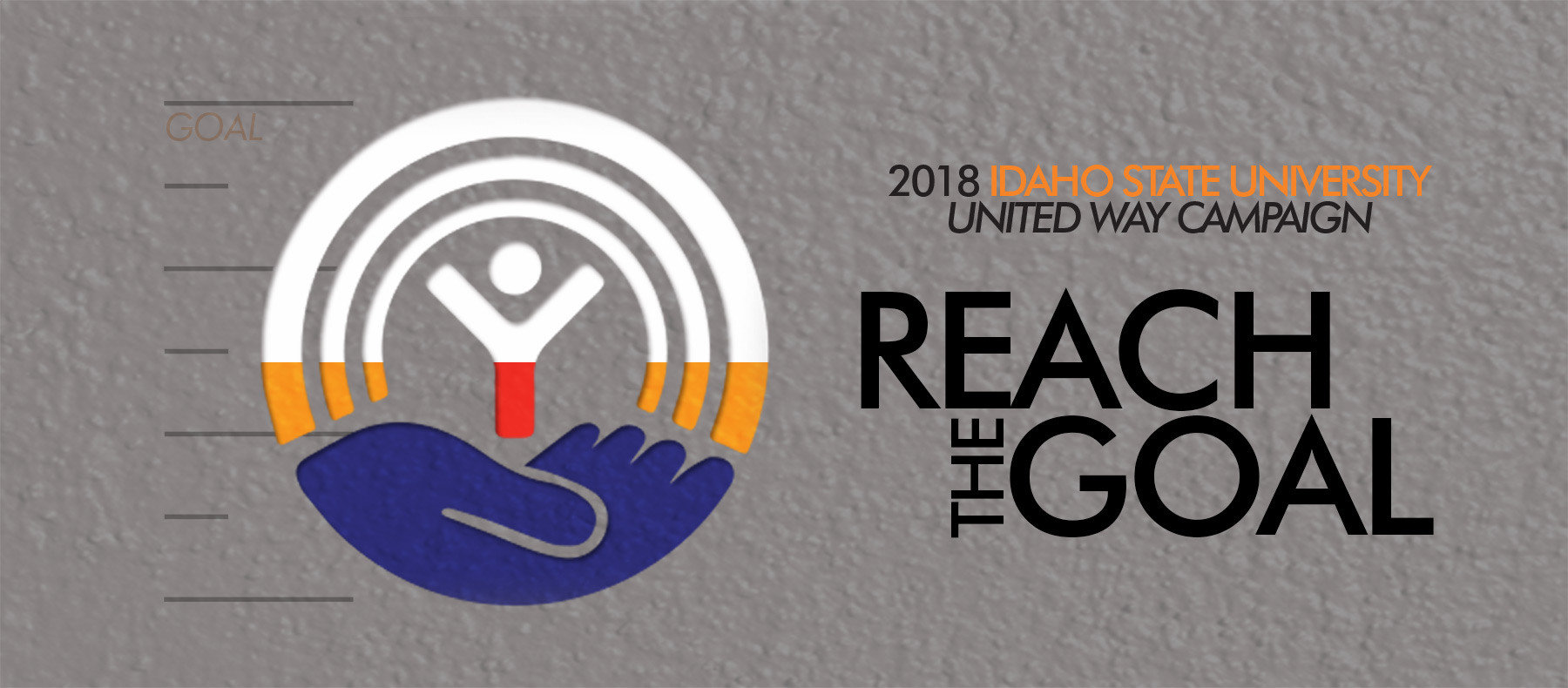 2018 Idaho State University United Way Campaign Reach the Goal